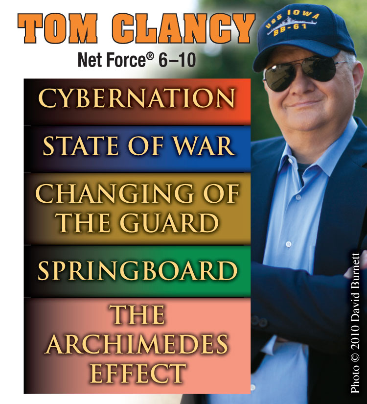 Tom Clancy?s Net Force 6 ? 10 By: Tom Clancy