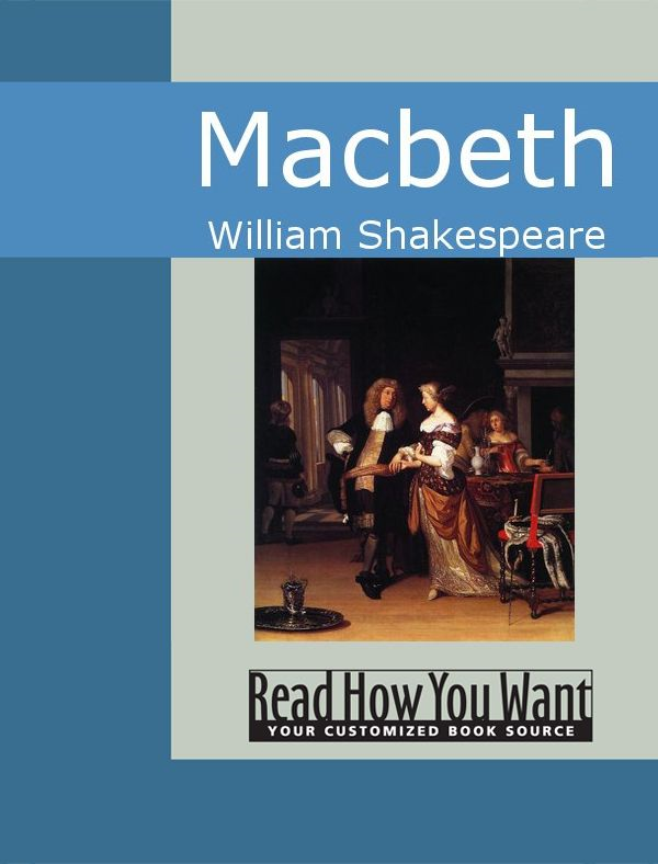 Macbeth By: Shakespeare,William