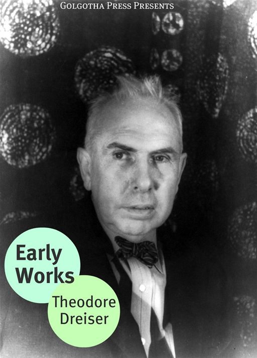 The Early Novels Of Theodore Dreiser