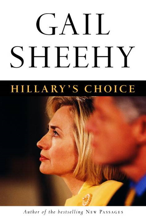 Hillary's Choice By: Gail Sheehy