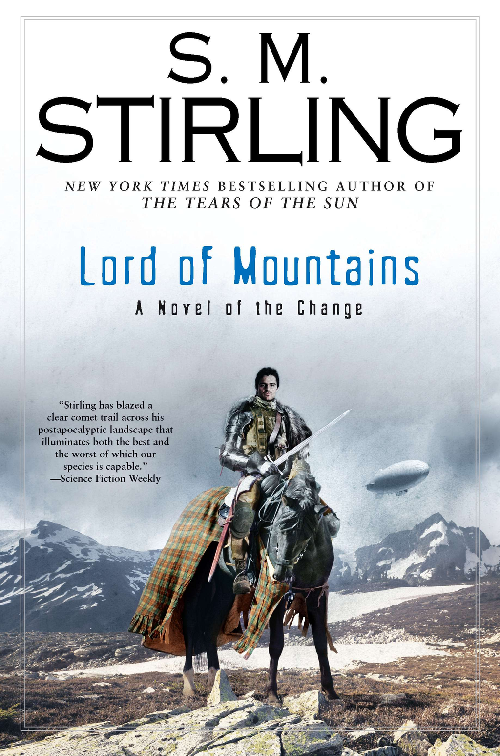 Lord of Mountains By: S. M. Stirling