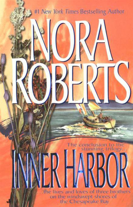 Inner Harbor By: Nora Roberts