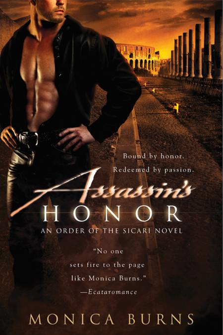 Assassin's Honor By: Monica Burns