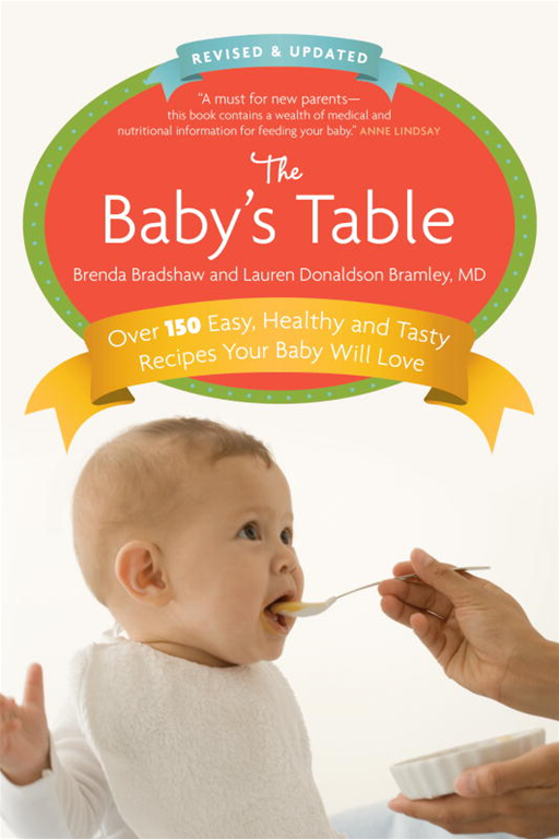 The Baby's Table By: Brenda Bradshaw,Lauren Bramley