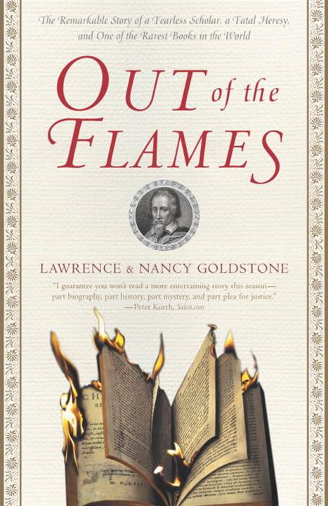 Out of the Flames By: Lawrence Goldstone,Nancy Goldstone