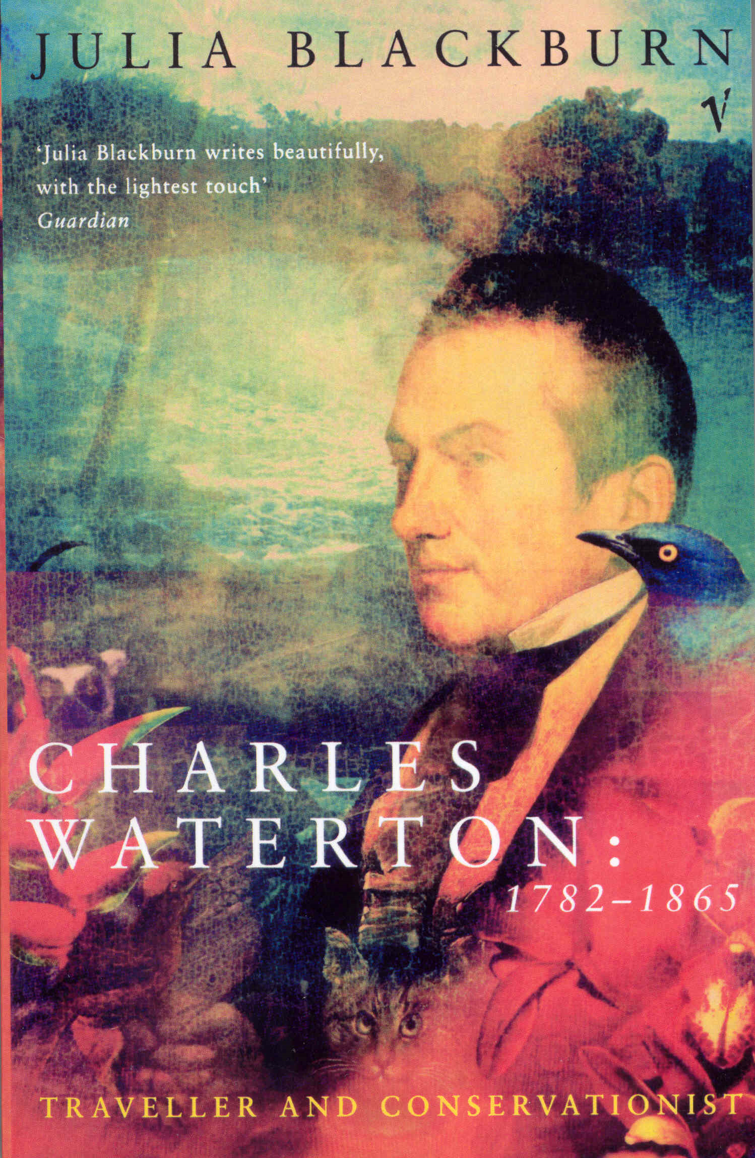 Charles Waterton 1782-1865 Traveller and Conservationist