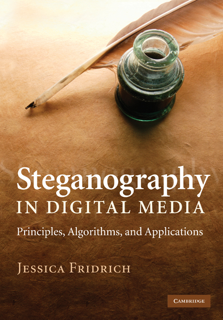 Steganography in Digital Media Principles,  Algorithms,  and Applications