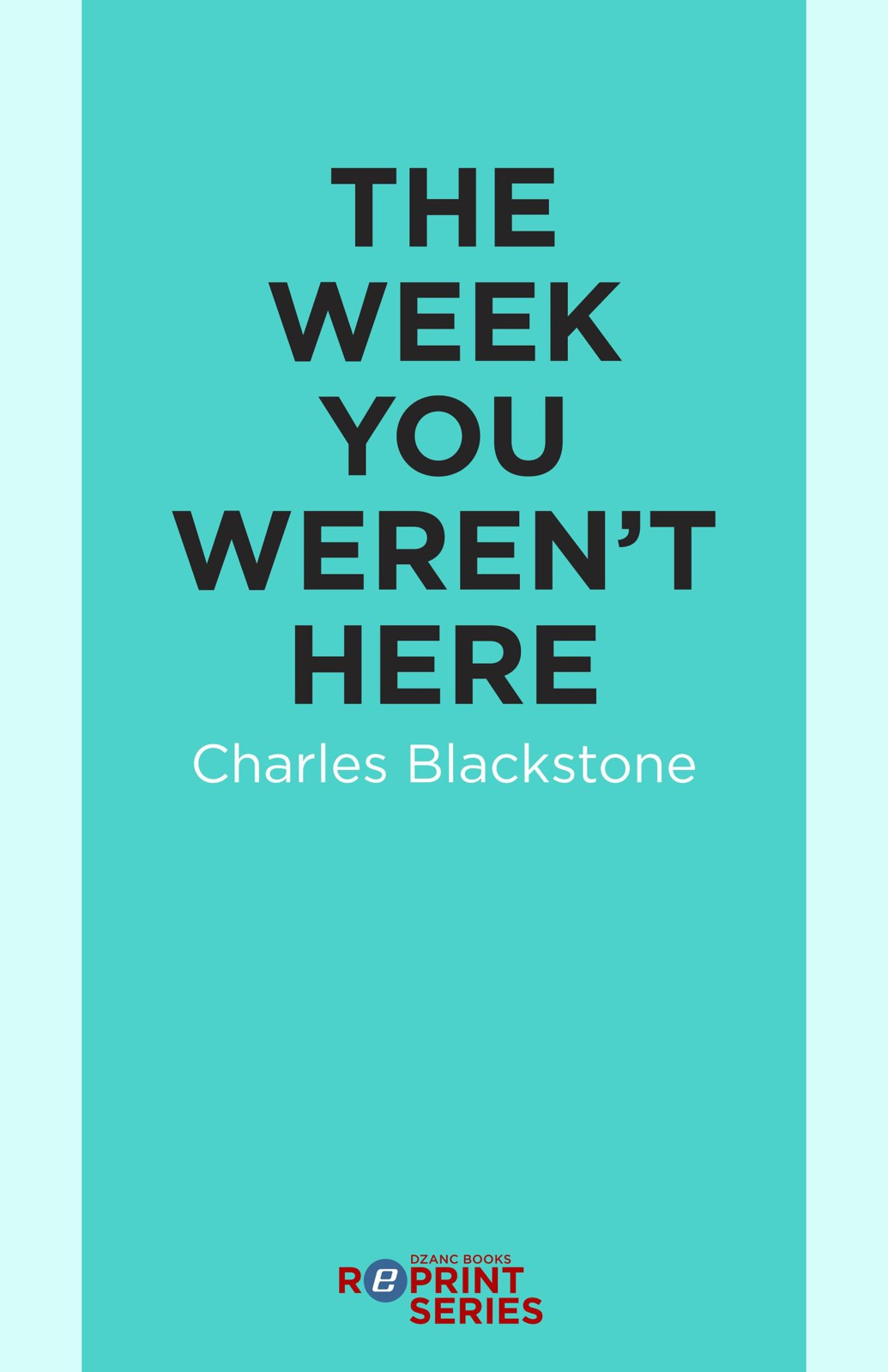 The Week You Weren't Here