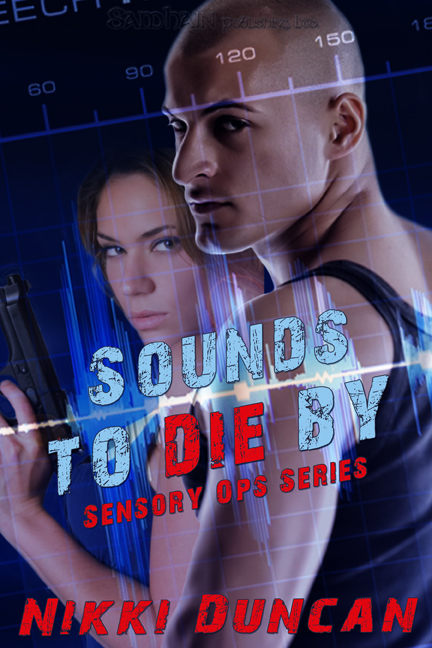 Sounds to Die By By: Nikki Duncan