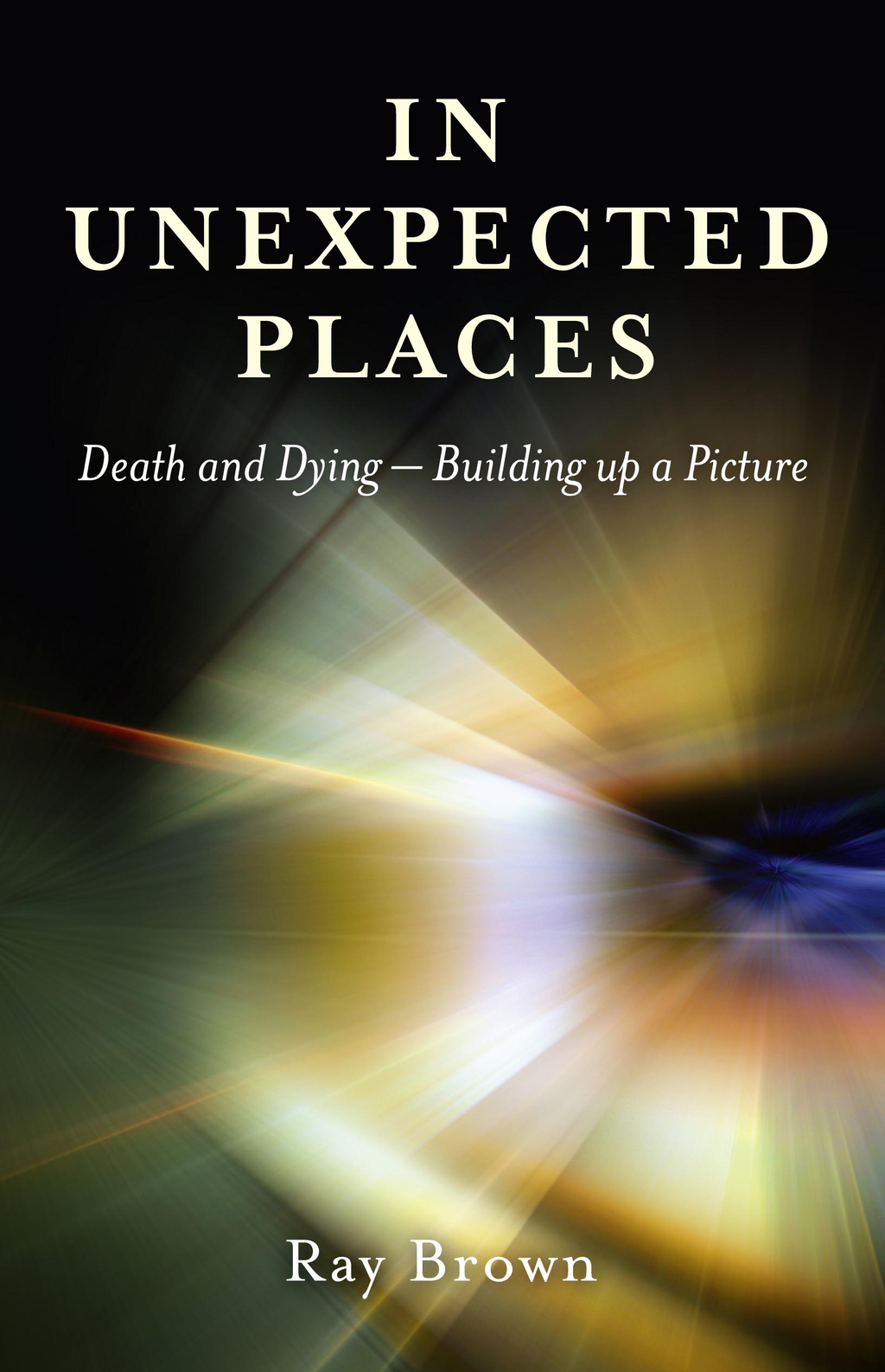 In Unexpected Places: Death and dying ? building up a picture