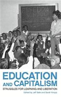 download Education and Capitalism: Struggles for Learning and Liberation book