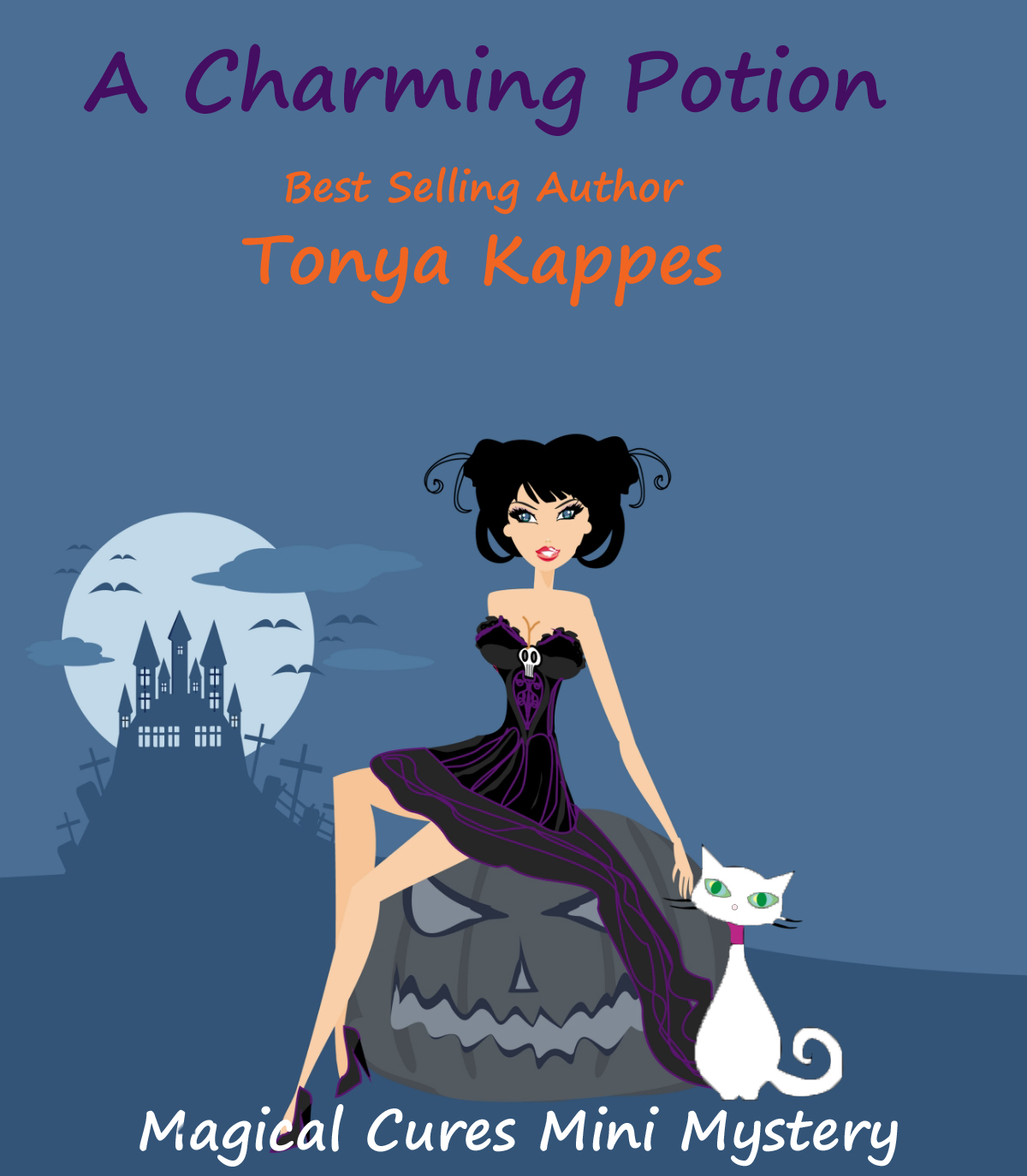 A Charming Potion By: Tonya Kappes