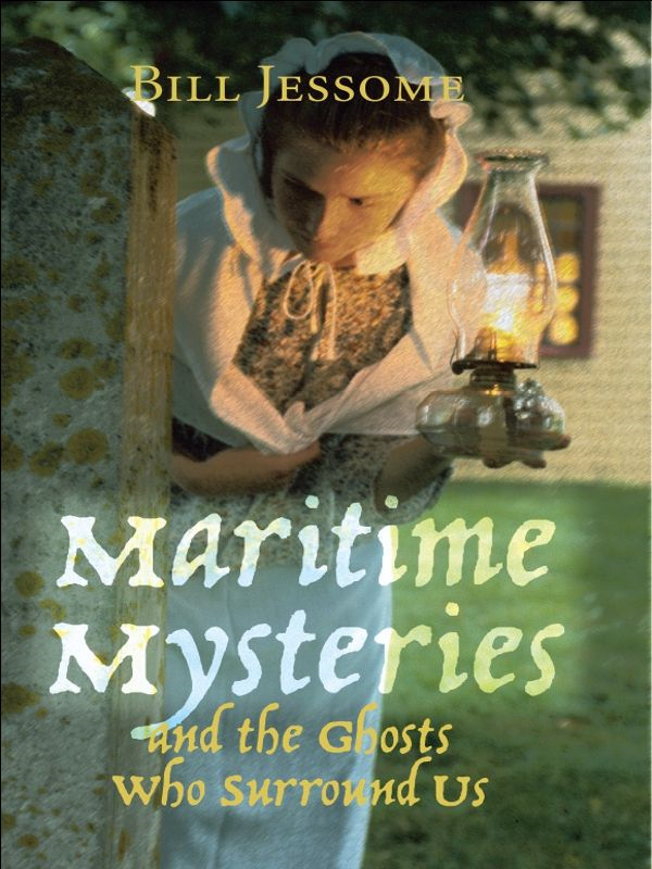 Maritime Mysteries: and the Ghosts Who Surround Us