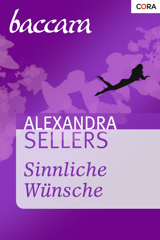 Alexandra Sellers - Sinnliche Wünsche