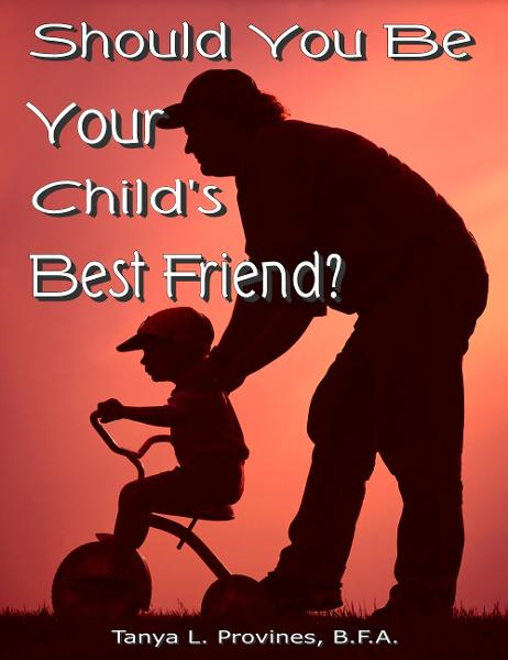 Should You Be Your Child's Best Friend?