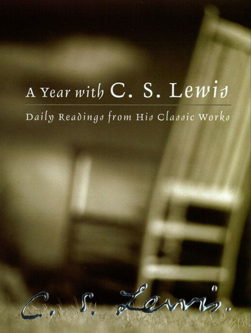 A Year with C. S. Lewis By: C. S. Lewis