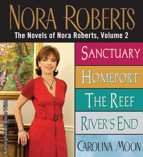 The Novels of Nora Roberts, Volume 2 By: Nora Roberts