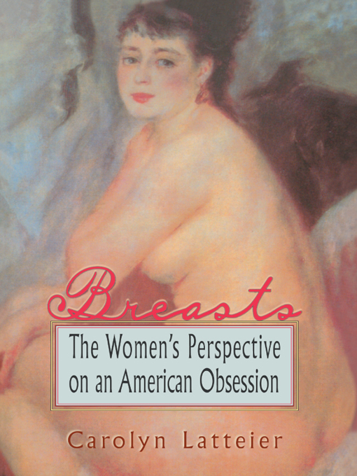 Breasts By: Ellen Cole,Esther D Rothblum