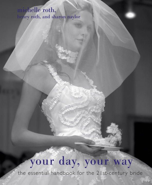 Your Day, Your Way By: Henry Roth,Michelle Roth,Sharon Naylor