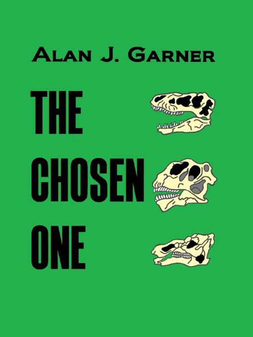The Chosen One By: Alan Garner