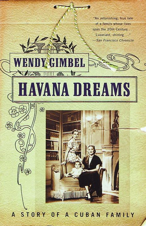 Havana Dreams By: Wendy Gimbel