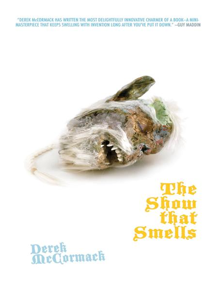 The Show that Smells