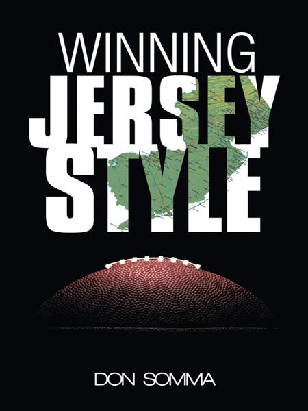 Winning Jersey Style By: Don Somma