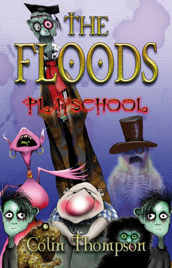 Floods 2: Playschool By: Colin Thompson