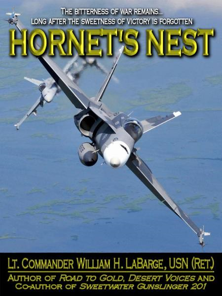 Hornet's Nest By: William H. Labarge