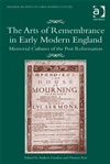 The Arts Of Remembrance In Early Modern England: