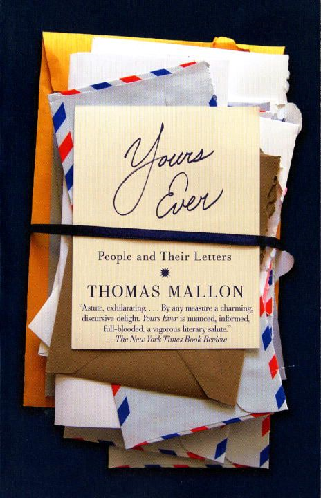 Yours Ever By: Thomas Mallon