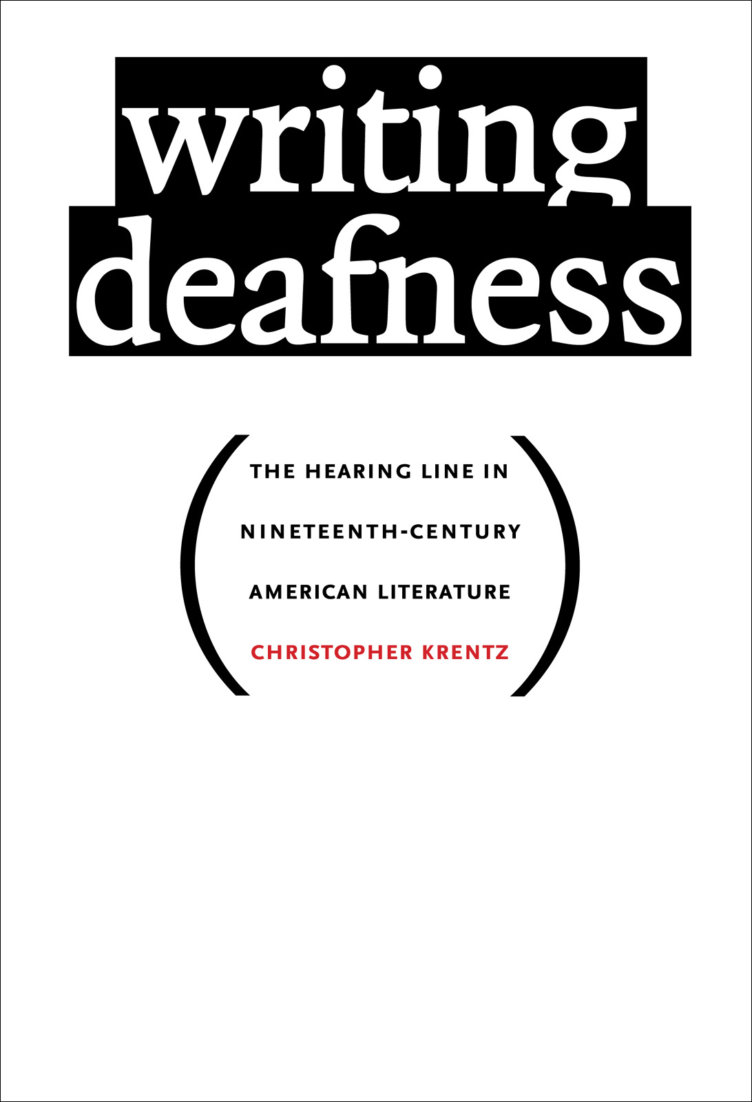 Writing Deafness