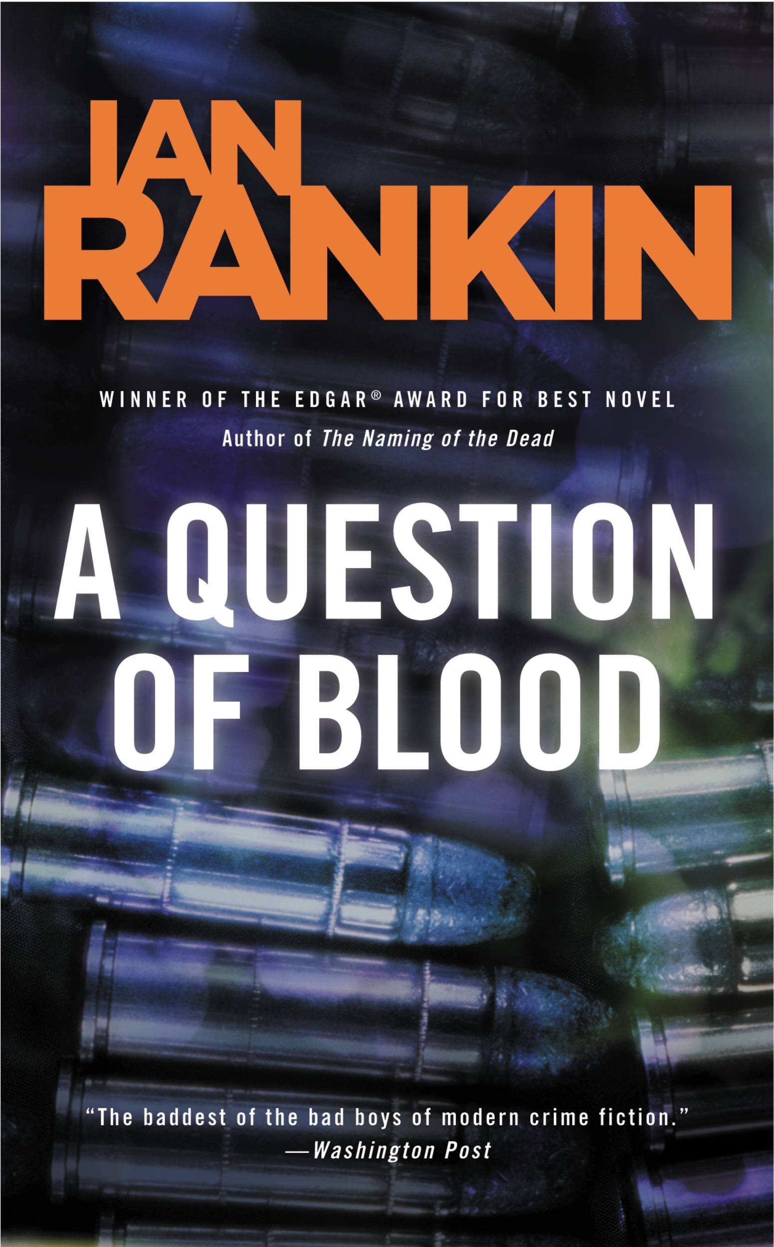 A Question of Blood By: Ian Rankin