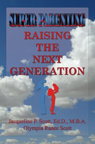 Super Parenting: Raising the Next Generation