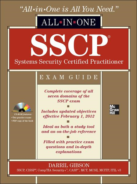 SSCP Systems Security Certified Practitioner All-in-One Exam Guide By: Darril Gibson