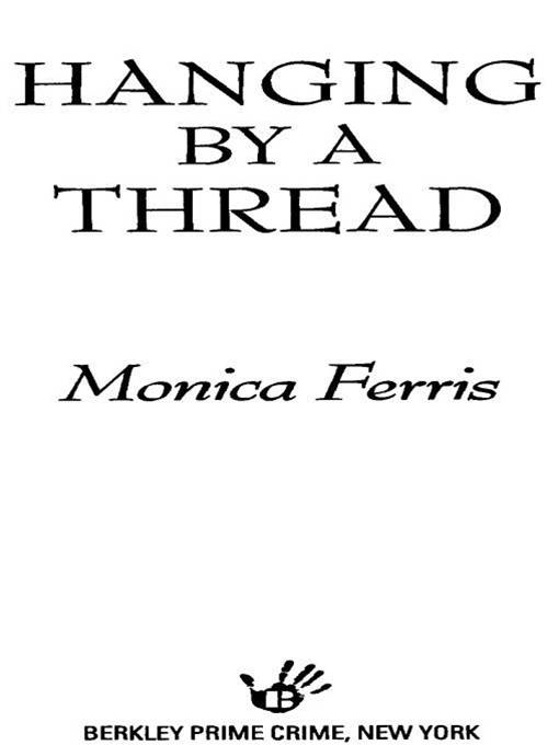 Hanging by a Thread By: Monica Ferris