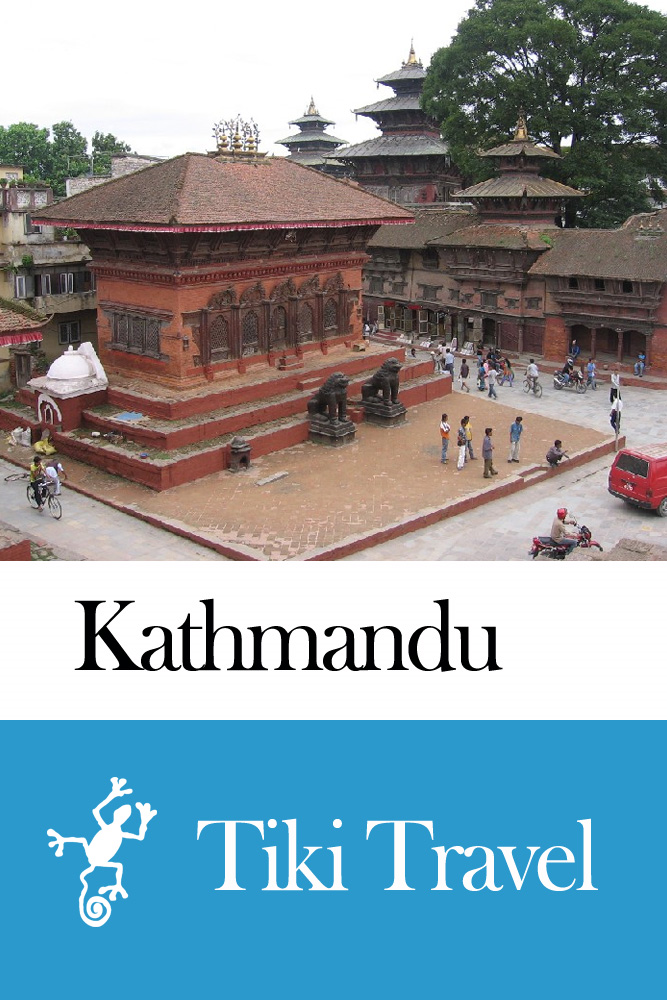 Kathmandu (Nepal) Travel Guide - Tiki Travel By: Tiki Travel