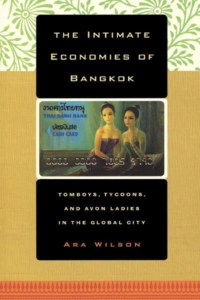 The Intimate Economies of Bangkok