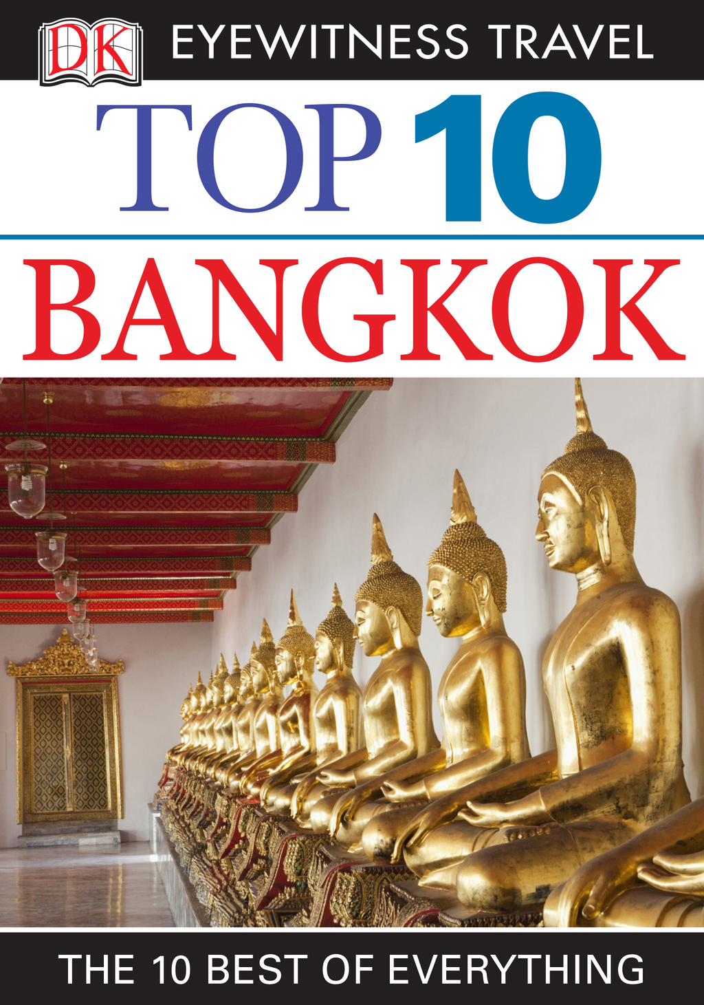 Top 10 Bangkok By: Ron Emmons