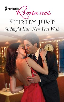 Midnight Kiss, New Year Wish By: Shirley Jump