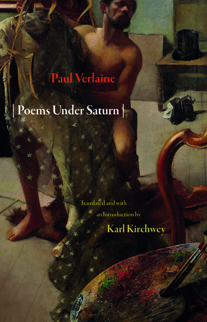 Poems Under Saturn: Poemes saturniens By: Paul Verlaine