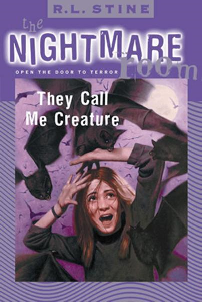 The Nightmare Room #6: They Call Me Creature By: R.L. Stine