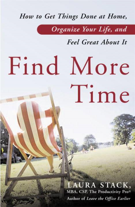 Find More Time By: Laura Stack