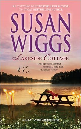Lakeside Cottage By: Susan Wiggs