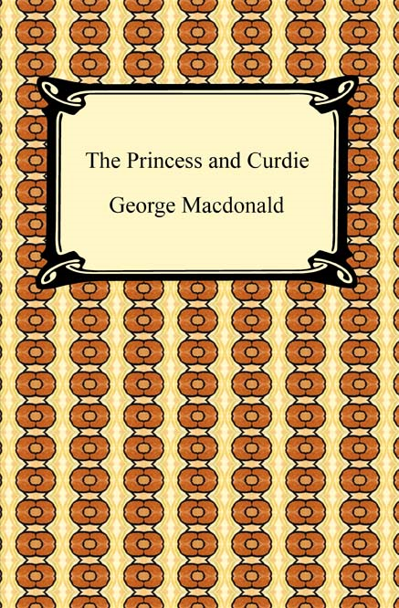 The Princess and Curdie By: George MacDonald