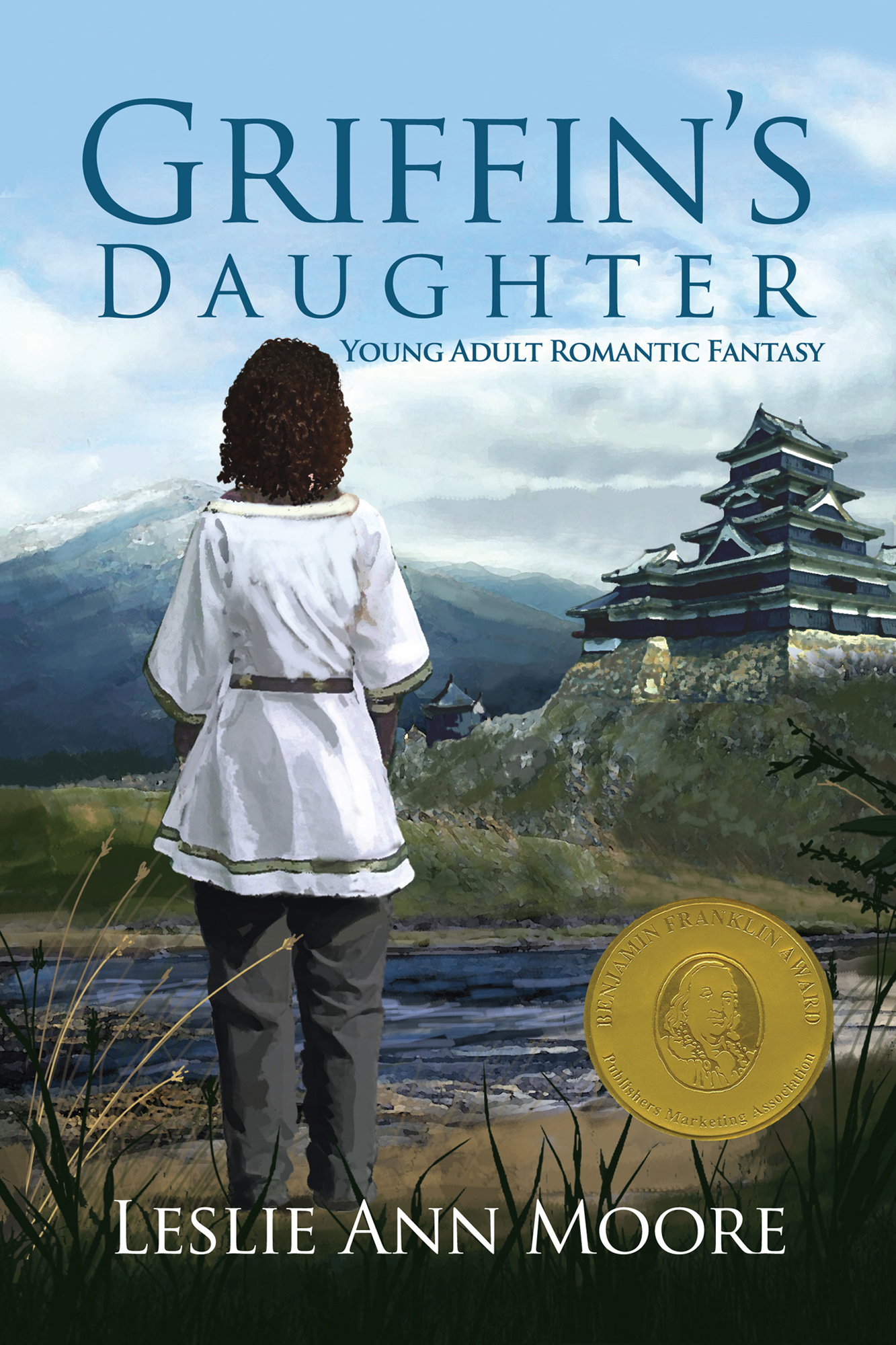 Leslie Ann Moore - Griffin's Daughter (Young Adult Romantic Fantasy #1)