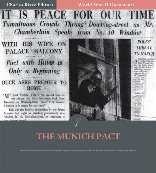 World War II Documents: The Munich Pact (Illustrated Edition)