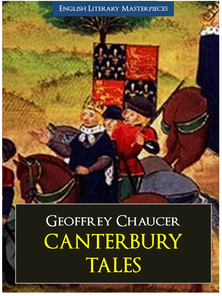 geoffrey chaucer canterbury tales essay Essay writing guide 2004 eng 305 dr mullally essay 1 in geoffrey chaucher's the canterbury tales the clerk in geoffrey chaucer's the canterbury tales.