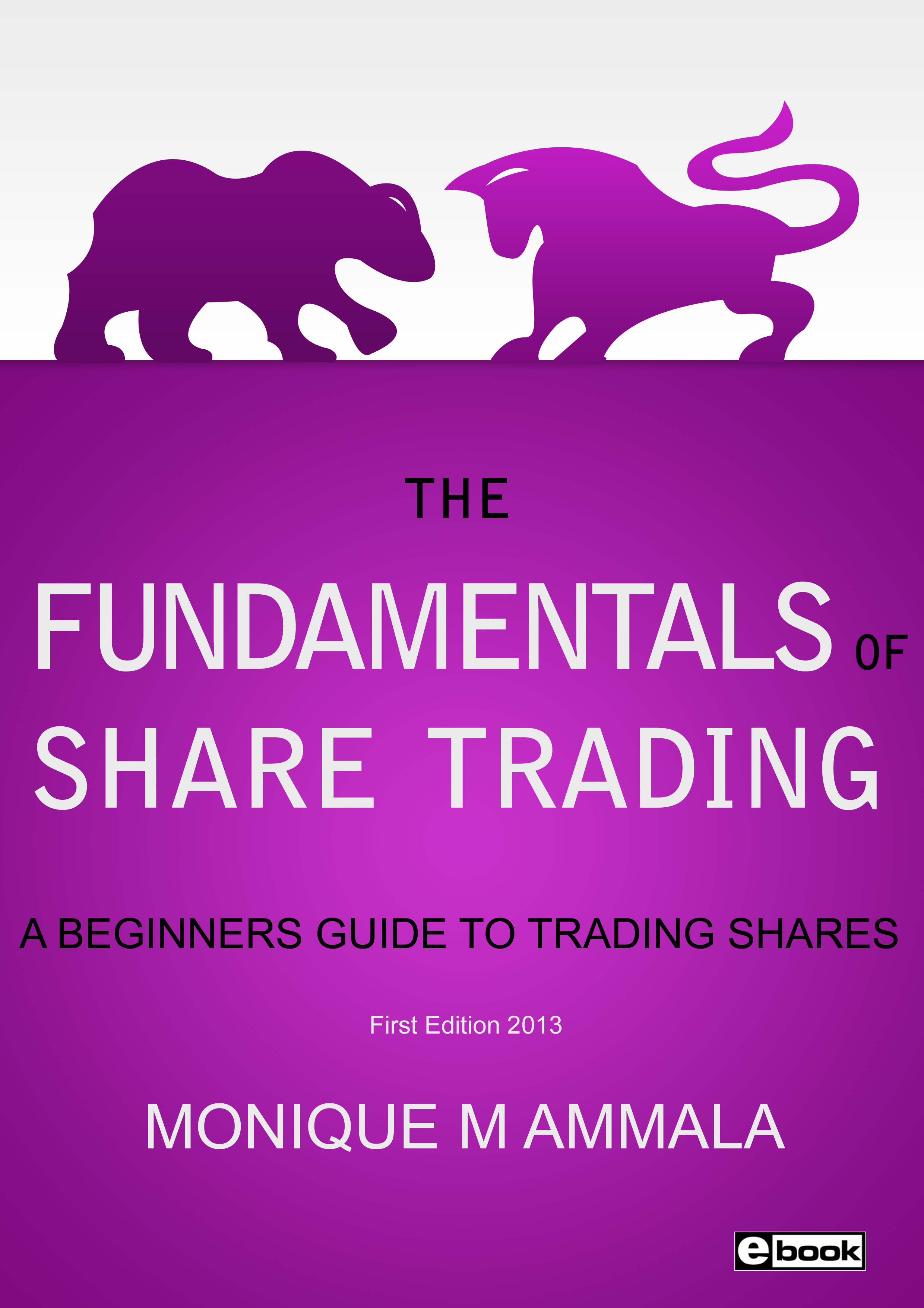 The Fundamentals of Share Trading