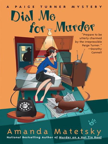 Dial Me for Murder By: Amanda Matetsky